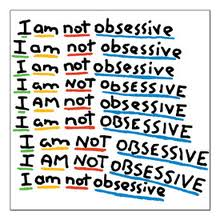 i am not obsessive written nine times